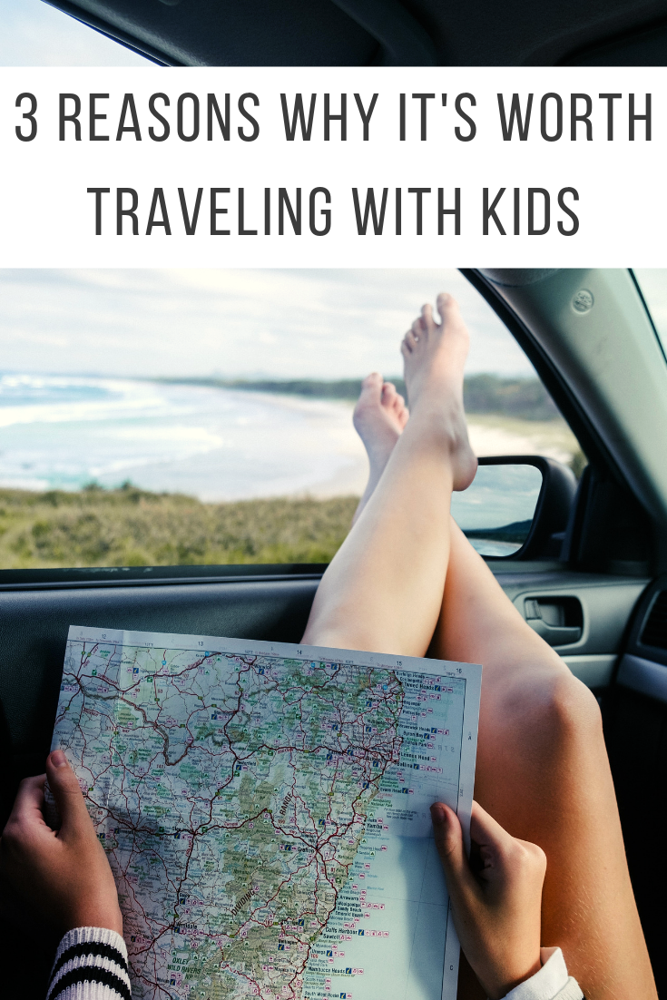 3 reasons why it's worth traveling with kids