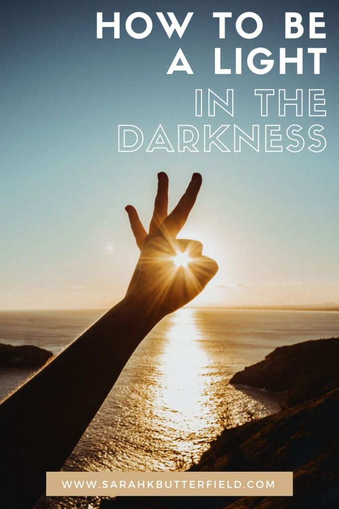 How to be a light in the darkness and share your faith