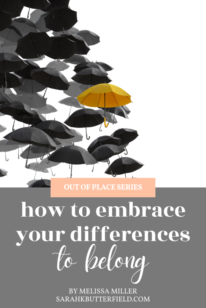 how to embrace your differences to belong
