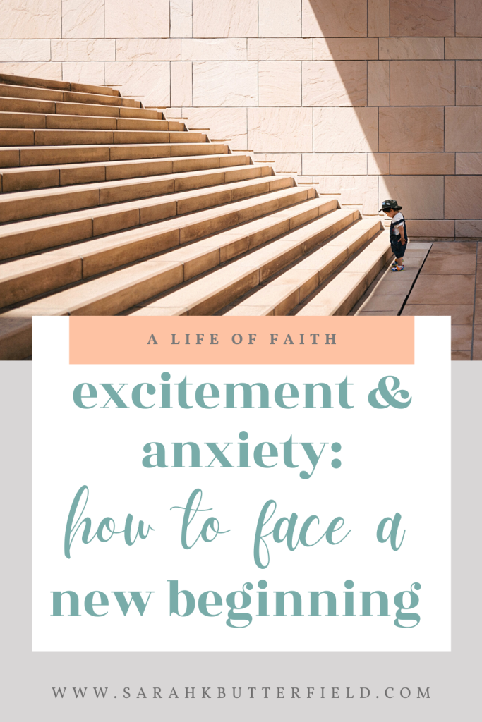 excitement and anxiety: how to face a new beginning